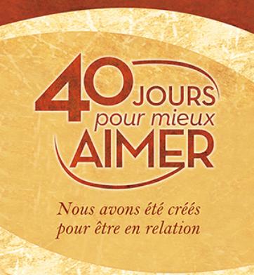 40-jours-pour-aimer-mieux